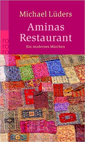 Aminas Restaurant von Michael Lüders