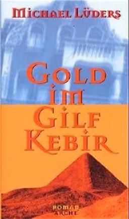 M. Lüders Gold im Gilf Kibir