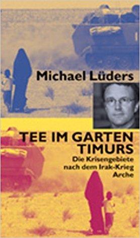 Tee im Garten Timurs – Michael Lüders